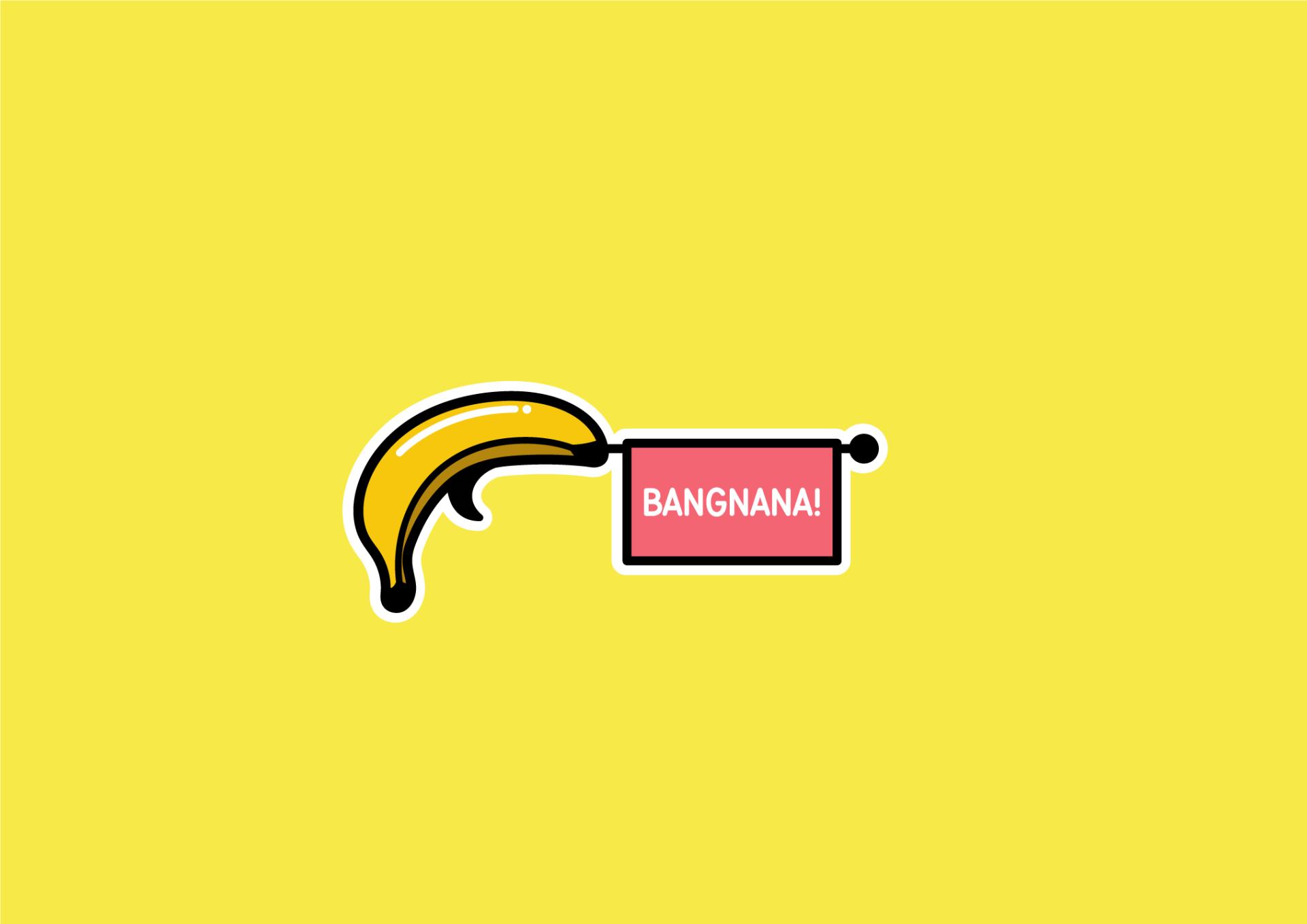 BANGNANA2
